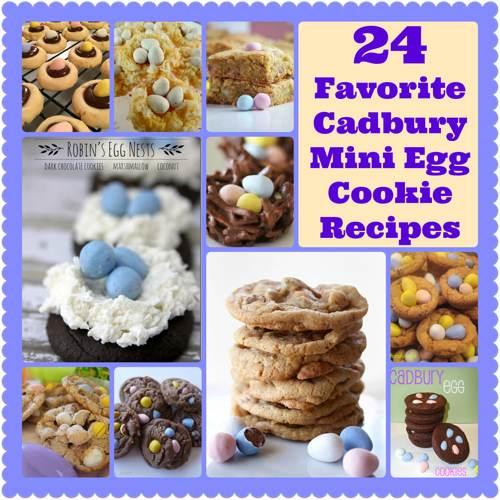 24 Favorite Recipes for Cadbury Mini Egg Cookies