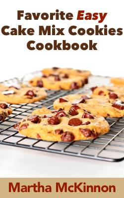 Favorite Easy Cake Mix Cookie Recipe Book